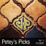 Petey's Picks Volume 1