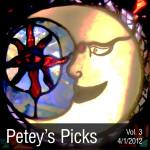 Petey's Picks Volume 3